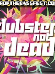 Drop The Bass presenta Dubstep Not Dead
