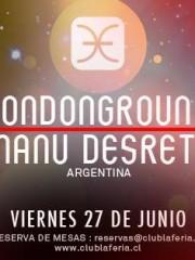 Manu Desrets & LondonGround – 4ta fecha Ciclo Sudamericano