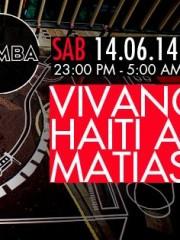 Alejandro Vivanco + Haiti aka Afrik + Matias Mestre