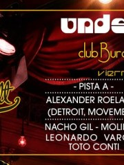 ♛ Undernotes ♛ Alexander [Detroit] ♛ Max Wasser B.Day ♛ Lanzamiento Club Burdel ♛ Alargue Casona Underspot