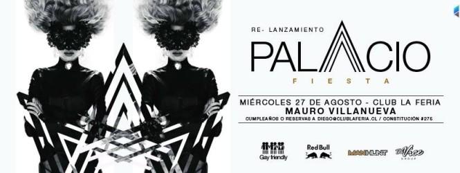 Hoy Palacio ◈ Re-Lanzamiento ◈  En Club La Feria, Santiago