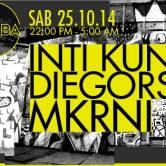 MKRNI + Inti Kunza + Diegors en MAMBA // 22:00 a 05:00 hrs