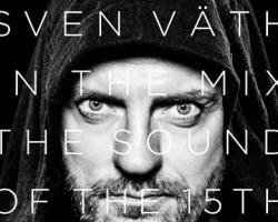 SVEN VATH MEZCLA THE SOUND OF 15TH SEASON