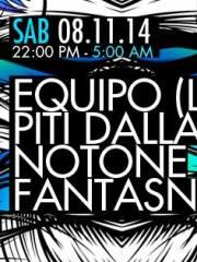 Equipo (live) + Fantasna + Notone + Piti Dallas