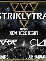 ▼#STRIKLYTRAP▼ Presenta ▼NEW YORK NIGHT▼ @Club Hangar 10