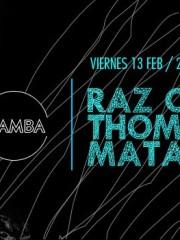 MAMBA presenta Raz Ohara, Thomash (voododhop) y Matanza.