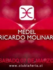 Marcelo Medel & Ricardo Molinari @ Club La Feria ~ Sábado 07.03
