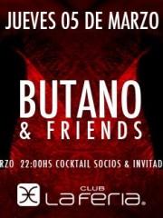 Butano & Friends @ Club La Feria ~ Jueves 05.03
