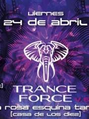 Tranceforce Vol.6 @ Bienvenida Tkalii