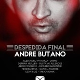 == Despedida Final Andre Butano ==