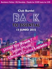 BACK TO ESSENTIAL SÁBADO 13 DE JUNIO 2015 CLUB BURDEL