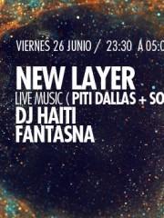 New Layer : LiveMusic (Dallas + Soma)+ LiveAnimation, Fantasna y Dj Haiti en MAMBA