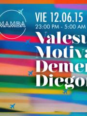 VALESUCHI + MOTIVADO + DEMENTIRA + DIEGORS