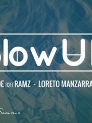 Jueves 23 de Julio ~ Blow Up @Club 57 ~ Loreto Manzarraga – Pablo Martinez – Paul Mode – Ramz – Lucciano
