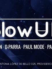 Este Jueves 30 de Julio Desde Las 23:00hrs. ~ Blow Up @Club 57 ~ THIANNE SUN – PAUL MODE – PAULA WAPSAS – D-PARRA