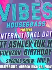 VIBES House&Bass MIERCOLES 5 DE AGOSTO International Date + Inguerzon bday / Club Subterraneo //