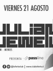 Julian Jeweil (Francia/Form/M_nus/Cocoon) @ Club La Feria ~ Viernes 21 de Agosto