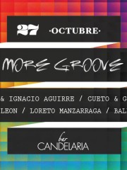 ►► MARTES MGROOVE PRESENTA RODBAN & NACHO AGUIRRE, BALBONTIN, LORETO MANZARRAGA, LUCAS LEON, CUETO & GULIANNO @CANDELARIABAR