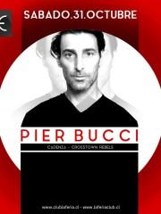 Pier Bucci (Maruca Music/Cadenza) @ Club La Feria ~ Sábado 31 de Octubre