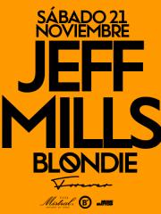 JEFF MILLS / BLONDIE / CHILE