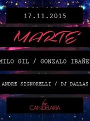 ►► MARTE CON CAMILO GIL / GONZALO IBAÑEZ // ANDRE SIGNORELLI / DJ DALLAS@CANDELARIABAR