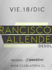 Francisco Allendes (Desolat) @ Club La Feria ~ Viernes 18 de Diciembre