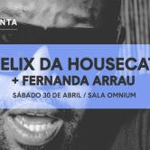 Club Fauna presenta: Felix Da Housecat & Fernanda Arrau – 30 de Abril