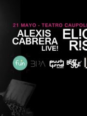 2do ANIVERSARIO UNDERNOTES pres. ELIO RISO + ALEXIS CABRERA (LIVE SET) / Sábado 21 de Mayo, Teatro Caupolican