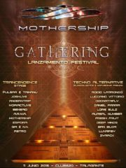 "Mothership Gathering ""Lanzamiento Openair"""