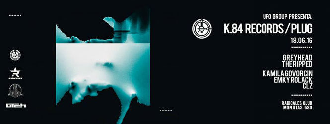 K-84 RECORDS / PLUG , RADICALES QLUB
