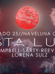 Fiesta Lunar en Naveluna / D-Parra / Sarty / Ale Reeves / Lorena Sulz / Campbell / Middelton