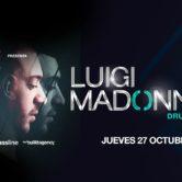 Lenovo VIBE presenta: ♫ Luigi Madonna ♫ Jueves 27 de Octubre / El Bunker – 21:00