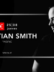 Budweiser & La Feria presentan: Christian Smith – Jueves 25 de Agosto