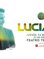 La Feria presenta: Luciano – Jueves 12 de Enero – Teatro Teletón