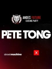La Feria & SM presentan: Pete Tong – Andes Future Closing Party