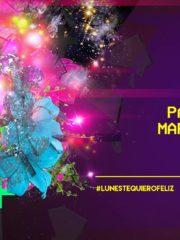 Lunes #TequieroFELIZ   29 Mayo