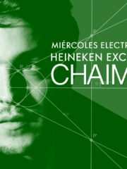 CHAIM | Heineken Exclusive Night en Santo Remedio