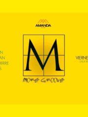 MORE GROOVE   viernes 11 agosto   Sala2 – Club Amanda