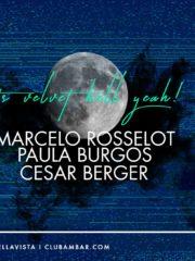 Velvet @ Marcelo Rosselot, Paula Burgos, C Berger