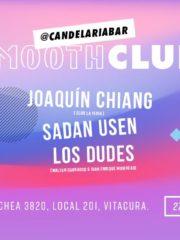 ►► Smooth Club: Joaquín Chiang, Sadan Usen, Los Dudes