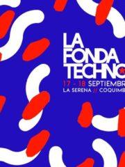 La Fonda Techno 2018 – Coquimbo / La Serena