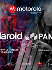 Motorola Presenta: Polaroid vs Pandöra III /Domingo 14/ C.Parque