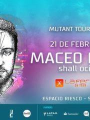 Maceo Plex – Mutant Tour: La Feria On Tour