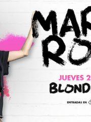 MARIKA ROSSA ♫ 28.02   Blondie Club – 22 hrs