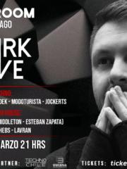 Mark Reeve [Drumcode] Viernes 08 de Marzo Club Room Santiago